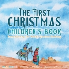 The First Christmas Children's Book: Remembering the World's Greatest Birthday Cover Image
