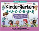 Kindergarten Success: Helping Children Excel Right from the Start Cover Image