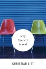 Why Free Will Is Real Cover Image