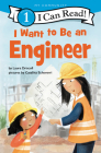 I Want to Be an Engineer (I Can Read Level 1) Cover Image
