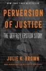 Perversion of Justice: The Jeffrey Epstein Story Cover Image