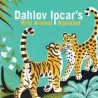 Dahlov Ipcar's Wild Animal Alphabet Cover Image