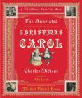 The Annotated Christmas Carol: A Christmas Carol in Prose (The Annotated Books) Cover Image