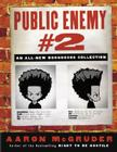 Public Enemy #2: An All-New Boondocks Collection Cover Image