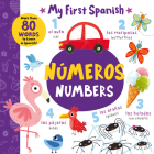 Numbers - Números: More than 80 Words to Learn in Spanish! (My First Spanish) Cover Image