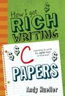 How I Got Rich Writing C Papers Cover Image