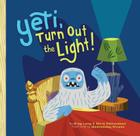 Yeti, Turn Out the Light! Cover Image