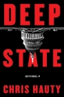 Deep State: A Thriller (A Hayley Chill Thriller #1) Cover Image