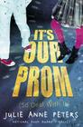 It's Our Prom (So Deal with It) Cover Image