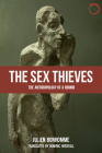 The Sex Thieves: The Anthropology of a Rumor Cover Image