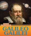 Super Scientists: Galileo Galilei Cover Image