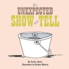 An Unexpected Show and Tell Cover Image