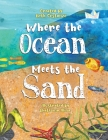 Where the Ocean Meets the Sand Cover Image