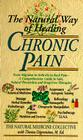 Chronic Pain: The Natural Way of Healing Cover Image