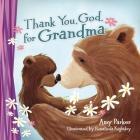 Thank You, God, for Grandma (Mini Edition) Cover Image