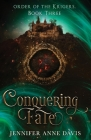 Conquering Fate: Order of the Krigers, Book 3 Cover Image