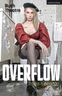 Overflow (Modern Plays) Cover Image
