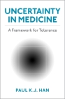 Uncertainty in Medicine: A Framework for Tolerance Cover Image
