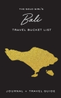 The Solo Girl's Bali Travel Bucket List - Journal and Travel Guide Cover Image