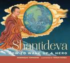 Shantideva: How to Wake Up a Hero Cover Image