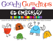 Goody Gumdrops with Ed Emberley (Ed Emberley on the Go!) Cover Image