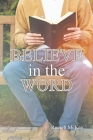 Believe in the Word Cover Image