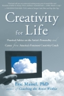 Creativity for Life: Practical Advice on the Artist's Personality, and Career from America's Foremost Creativity Coach Cover Image