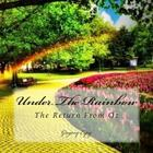 Under the Rainbow: The Return from Oz Cover Image