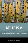 Atheism: What Everyone Needs to Know(r) Cover Image