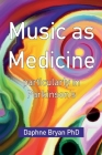 Music As Medicine particularly in Parkinson's Cover Image