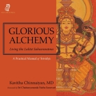 Glorious Alchemy: Living the Lalitā Sahasranāma Cover Image