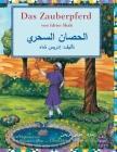 Das Zauberpferd: German-Arabic Edition (Hoopoe Teaching-Stories) Cover Image