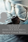 The Sign of the Four (Sherlock Holmes #2) Cover Image
