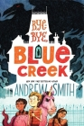 Bye-bye, Blue Creek (Sam Abernathy Books) Cover Image
