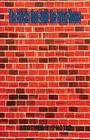 The Bricks That Built the Brick House Cover Image