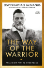 The Way of the Warrior: An Ancient Path to Inner Peace Cover Image