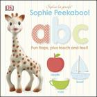 Sophie la girafe: Peekaboo ABC: Fun Flaps, Plus Touch and Feel! Cover Image