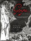 Great Goya Etchings: The Proverbs, the Tauromaquia and the Bulls of Bordeaux (Dover Books on Fine Art) Cover Image