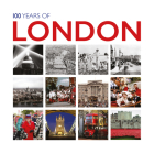 100 Years of London (In Pictures) Cover Image