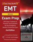 EMT Book Exam Prep: EMT Basic Textbook and Practice Test Questions for the Emergency Medical Technician Exam [2nd Edition] Cover Image