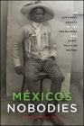 México's Nobodies: The Cultural Legacy of the Soldadera and Afro-Mexican Women (Suny Series) Cover Image