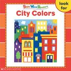 Sight Word Readers: City Colors (Sight Word Library) Cover Image
