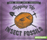 Digging Up Insect Fossils Cover Image