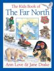 The Kids Book of the Far North Cover Image
