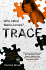 Trace: Who Killed Maria James? Cover Image