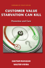 Customer Value Starvation Can Kill: Prevention and Cure Cover Image