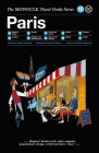 Paris: The Monocle Travel Guide Series Cover Image