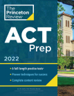 Princeton Review ACT Prep, 2022: 6 Practice Tests + Content Review + Strategies (College Test Preparation) Cover Image