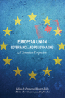 European Union Governance and Policy Making: A Canadian Perspective Cover Image