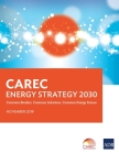 CAREC Energy Strategy 2030: Common Borders. Common Solutions. Common Energy Future Cover Image